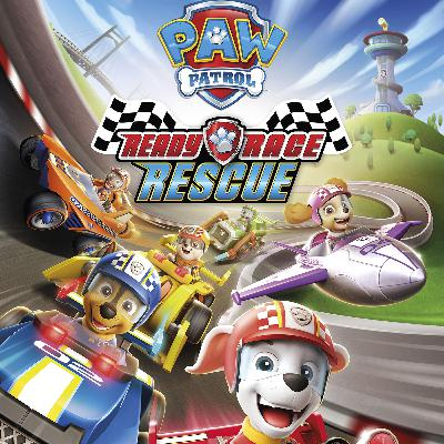 Episode 187 - Paw Patrol: Ready Race Rescue