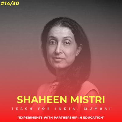Soulful स्कूल | Session 14 | Shaheen Mistri - Teach For India, Mumbai
