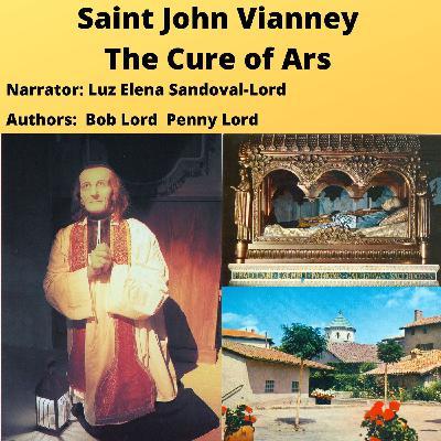 Saint John Vianney - The Cure of Ars