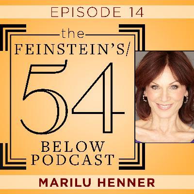 Episode 14: MARILU HENNER
