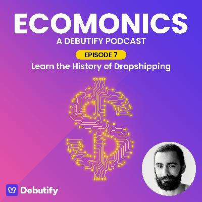 Learn the History of Dropshipping!