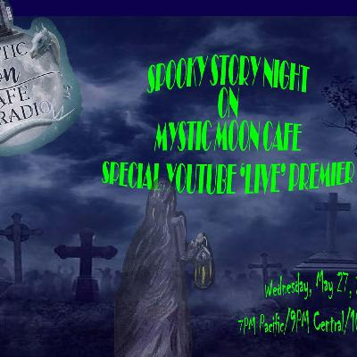 Spooky Story Night for May 27th