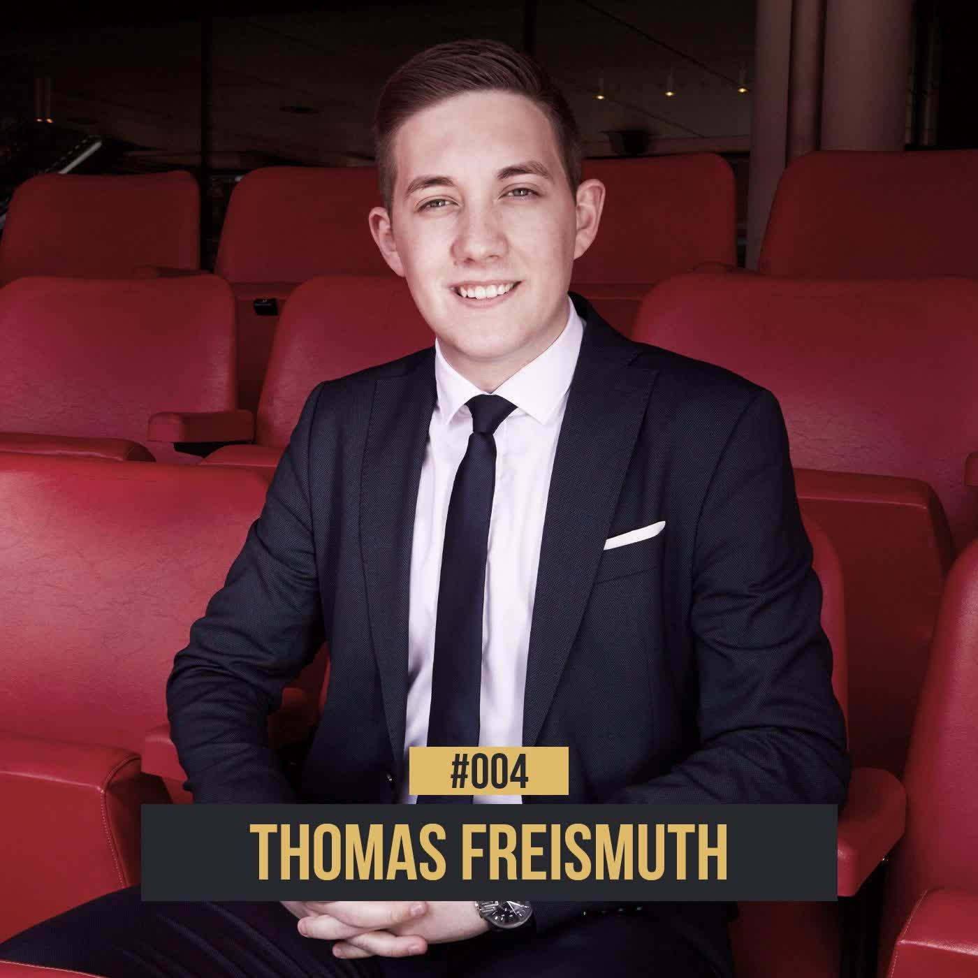 #004 Thomas Freismuth: Österreichs erster Spielervermittler made at Wembley