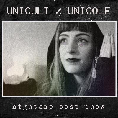 Post Show - What is UNICULT, and who is UNICOLE? *Premium Feed Content For September*