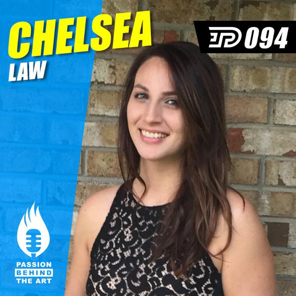 Chelsea Law | Passion Behind the Art 094