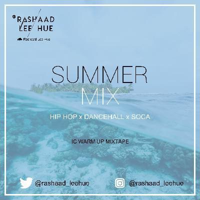 Rashaad Lee hue Presents Summer Mix