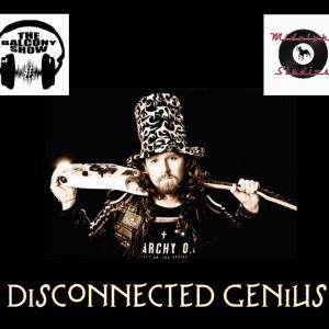 Disconnected Genius