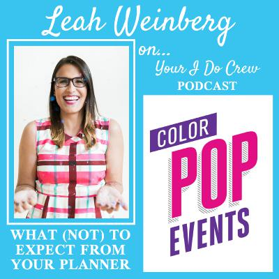 What to expect (and NOT expect) from your wedding planner! Featuring Leah Weinberg, Color Pop Events