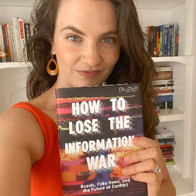 E110: Nina Jankowicz on How to Lose the Information War