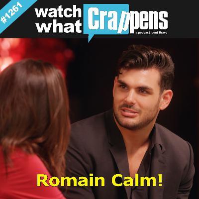 #1261 Selling Sunset: Romain Calm!