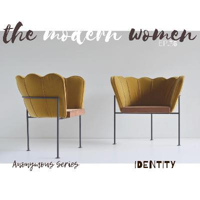 Anonymous Series // IDENTITY
