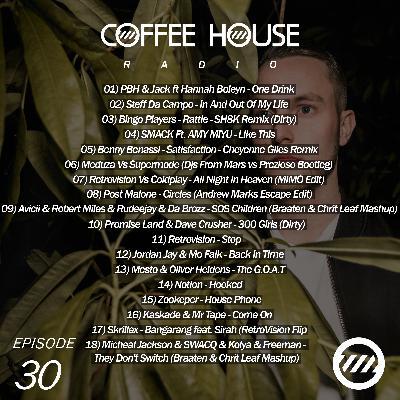 Coffee House Radio Show 030