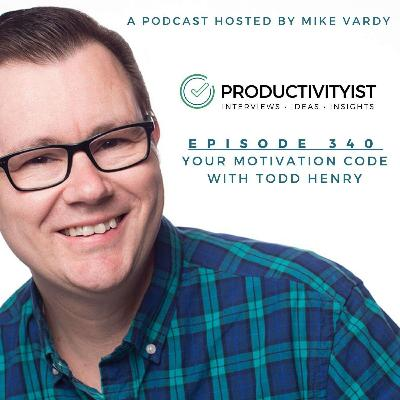 Your Motivation Code with Todd Henry