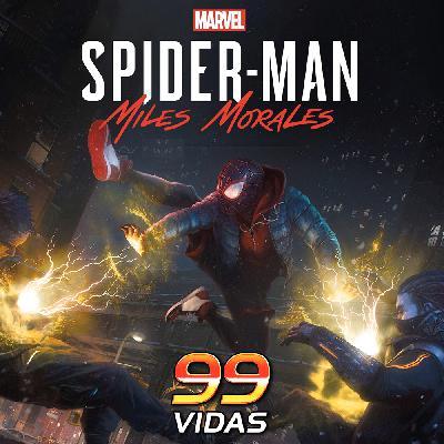 99Vidas 448 - Spider-Man: Miles Morales