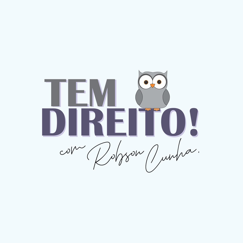 Tem Direito! com Robson Cunha
