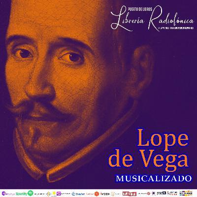 #281: Lope de Vega musicalizado