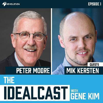 Digital Disruption, The Five Ideals: Peter Moore and Dr. Mik Kersten