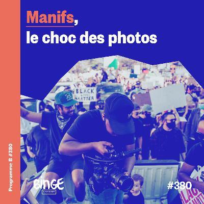 Manifs, le choc des photos