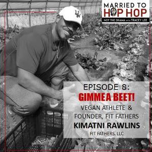 Episode 108: Gimme A Beet!