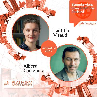 S2 Ep. 9 Laëtitia Vitaud and Albert Cañigueral – The Present (Future) of Work: Beyond Platforms