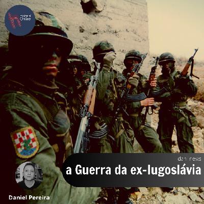 A guerra da ex-Iugoslávia (Dani News)