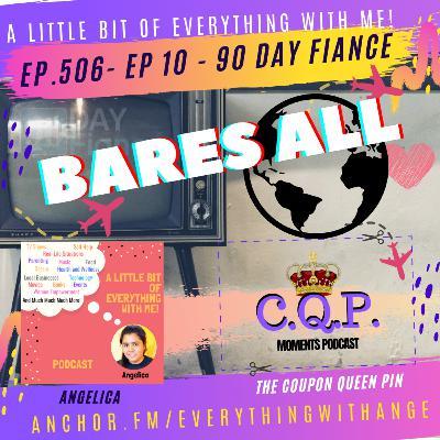 90 Day Fiancé - Bares All - Episode 10