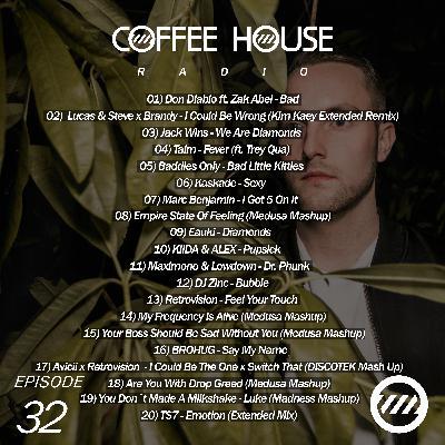 Coffee House Radio Show 032