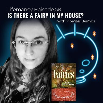 Is There a Fairy in My House? with Morgan Daimler