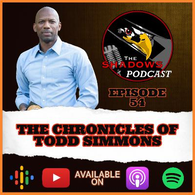 Episode 54: The Chronicles of Todd Simmons