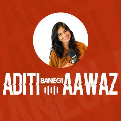 Aditi Banegi Aawaz | EP 01