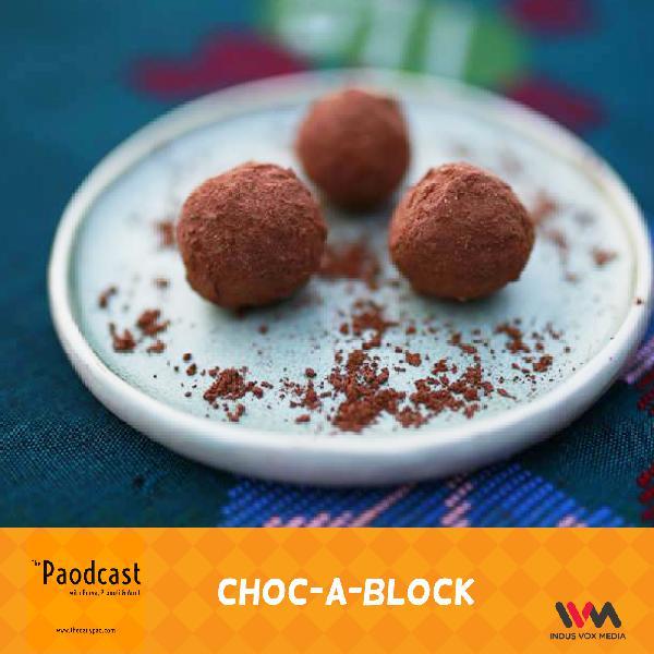 Ep. 72: Choc-A-Block