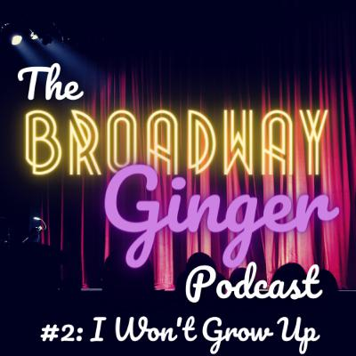 #2: I Won't Grow Up - Theatre in Schools