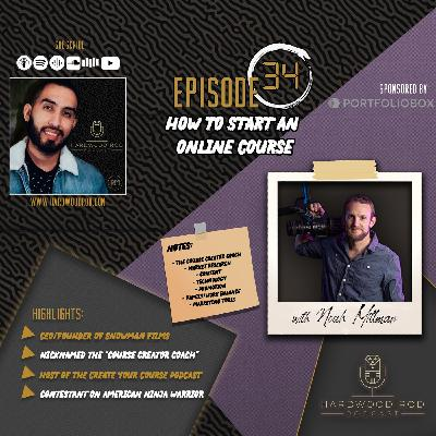 How To Start An Online Course | Episode #34 | with Noah Mittman