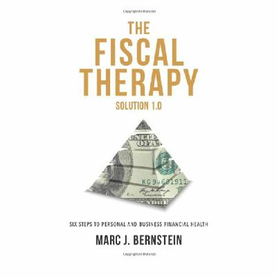 Podcast 836: The Fiscal Therapy Solution 1.0  with Marc Bernstein