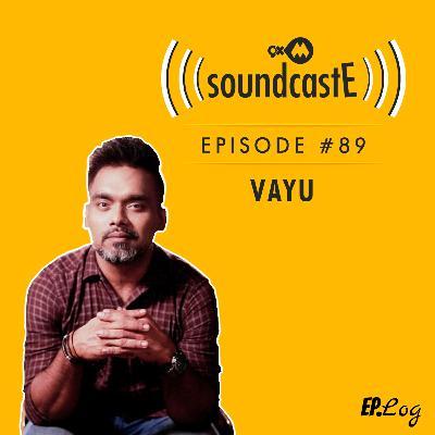 Ep.89: 9XM SoundcastE ft. Vayu