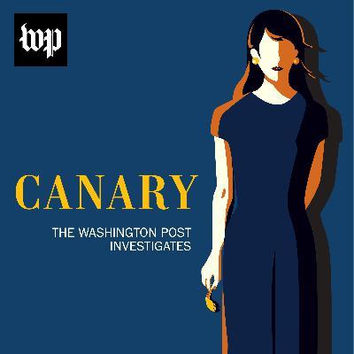 "Introducing ""Canary: The Washington Post Investigates"""