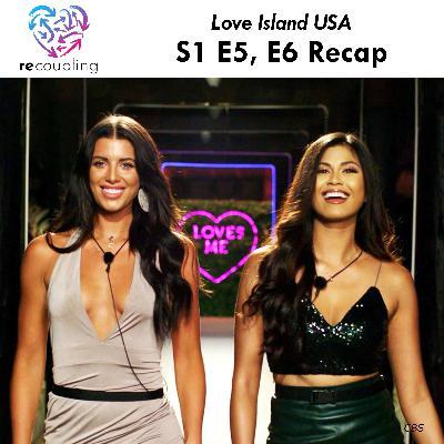 'Love Island' S1 E5 + E6 Recap