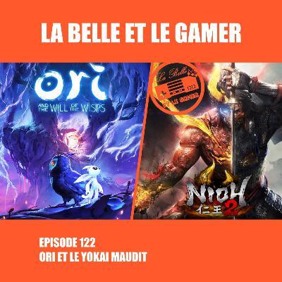 Episode 122: Ori et le Yōkai maudit