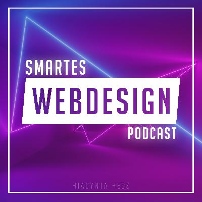 Episode 1 - Vorstellung Podcast smartes webdesign