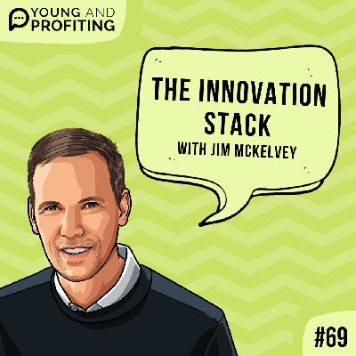 #69: The Innovation Stack with Jim McKelvey