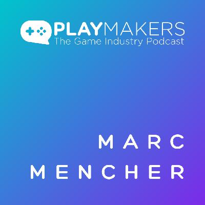 Managing Your Game Industry Career, with Marc Mencher