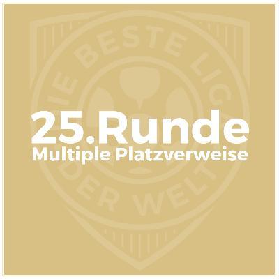 25. Runde // Multiple Platzverweise