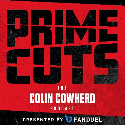 Colin Cowherd Podcast - Prime Cuts: Bruce Arians on Brady, Kyrie Drama with Nick Wright and NFL Week 7 Best Bets