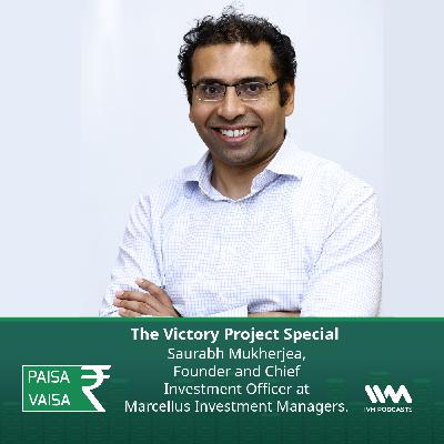 Ep. 253: The Victory Project Special with Saurabh Mukherjea