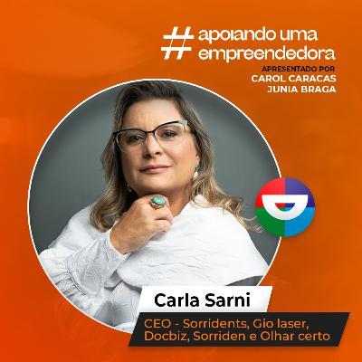 Apoiando uma Empreendedora com: Carla Sarni   #AUE03