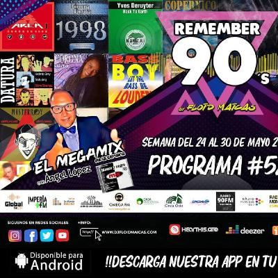 #52 Remember 90s Radio Show by Floid Maicas
