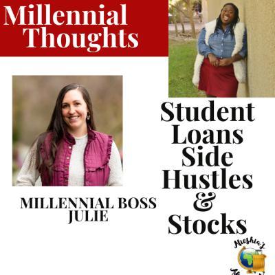 Stocks, Side Hustles and Student Debt