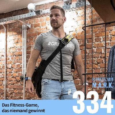 FMM 334 : Das Fitness-Game, das niemand gewinnt