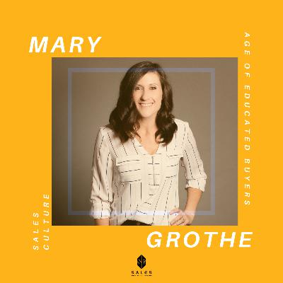 92. Mary Grothe | Sales BQ | Age of the Most Educated Buyers