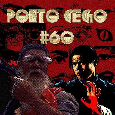 Ponto Cego #60: Kung Fu: Cinco Dedos de Violência (1972) e Mestre da Guilhotina Voadora (1976)